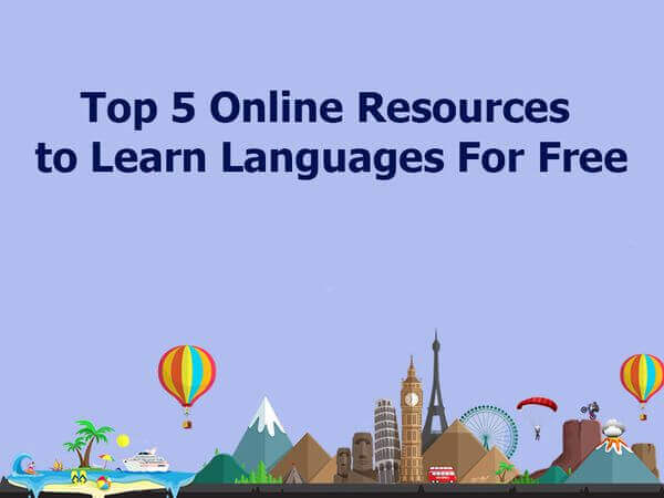 Top 5 Online Resources to Learn Languages For Free