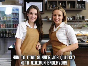 How to Find Summer Job Quickly with Minimum Endeavors